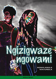 Ngizigwaze Ngowami Cover